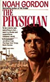The Physician (0449214265) by Gordon, Noah