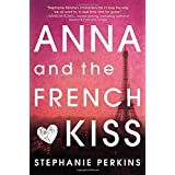 Anna and the French Kiss ~ Stephanie Perkins