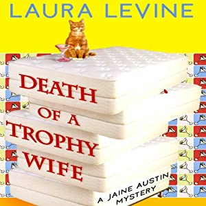 Death of a Trophy Wife: A Jaine Austen Mystery | [Laura Levine]