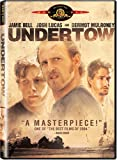 Undertow [DVD] [2005] [Region 1] [US Import] [NTSC]