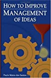 img - for How to Improve Management of Ideas book / textbook / text book