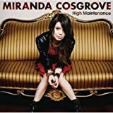 HIGH MAINTENANCE [CD+DVD] by MIRANDA COSGROVE [Korean Imported] (2011)