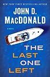 The Last One Left: A Novel