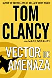 Vector de amenaza (Spanish Edition)