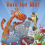 img - for Vote for Me! (Little Birdie Readers) book / textbook / text book