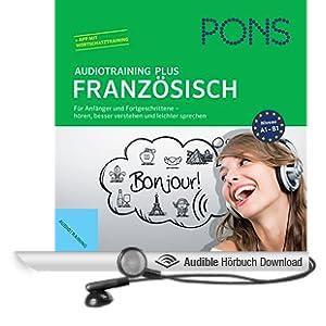 PONS Audiotraining Plus - Franz�sisch: F�r Anf�nger und Fortgeschrittene