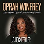 Oprah Winfrey: Top 10 Tricks to Winning in Life: J.D. Rockefeller's Book Club | J.D. Rockefeller