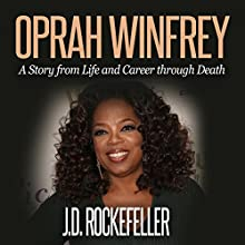 Oprah Winfrey: Top 10 Tricks to Winning in Life: J.D. Rockefeller's Book Club Audiobook by J.D. Rockefeller Narrated by Roger A. Henderson