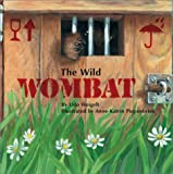 img - for The Wild Wombat book / textbook / text book