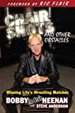 img - for Chair Shots and Other Obstacles: Winning Life's Wrestling Matches book / textbook / text book