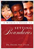 A Woman's Guide to Setting Boundaries