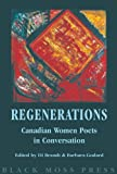 img - for ReGenerations: Canadian Women Poets in Conversation book / textbook / text book