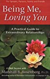 Being Me, Loving You: A Practical Guide to Extraordinary Relationships (Nonviolent Communication Guides) (1892005166) by Rosenberg PhD, Marshall B.