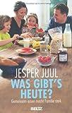 Was gibt's heute?: Gemeinsam essen macht Familie stark (Beltz Taschenbuch / Ratgeber)