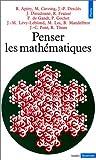 echange, troc Collectif, École normale supérieure (France), René Thom - Penser les mathématiques