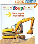 Youpi: Les Super Machines