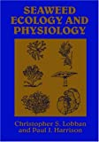 img - for Seaweed Ecology and Physiology book / textbook / text book
