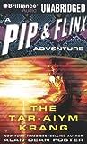 The Tar-Aiym Krang (Pip & Flinx Adventure)