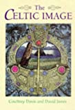 The Celtic Image (071372482X) by Davis, Courtney