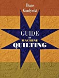 img - for Guide to Machine Quilting   [GT MACHINE QUILTING] [Paperback] book / textbook / text book