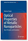 Optical Properties of Metallic Nanoparticles: Basic Principles and Simulation (Springer Series in Materials Science)
