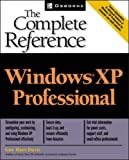 Windows(r) XP Professional: The Complete Reference (007222665X) by Hart-Davis, Guy