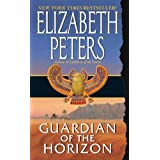 Guardian of the Horizon (Amelia Peabody Mysteries) ~ Elizabeth Peters
