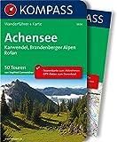 Achensee, Karwendel, Brandenberger Alpen, Rofan: Wanderführer mit Extra Tourenkarte zum Mitnehmen.