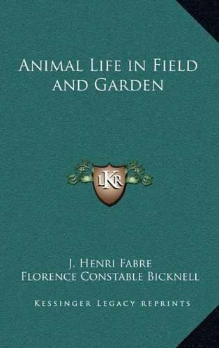 Animal Life in Field and Garden
