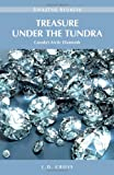 Treasure Under the Tundra: Canada's Arctic Diamonds