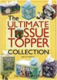 img - for The Ultimate Tissue Topper Collection book / textbook / text book