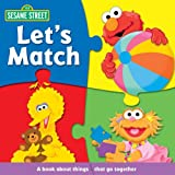 Sesame Street Let's Match (Sesame Street (Reader's Digest)) (0794412122) by Monica, Carol