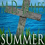 The Summer: Nelson Estates Series | M.D. James