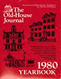 img - for Old House Journal 1980 Yearbook book / textbook / text book
