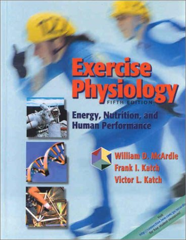 Buy Exercise Physiology: Energy, Nutrition and Human Performance ...