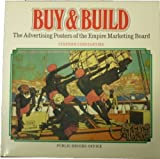 img - for Buy and Build: Advertising Posters of the Empire Marketing Board book / textbook / text book