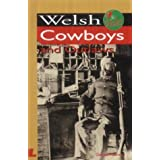 Welsh Cowboys and Outlaws (It's Wales)by Dafydd Meirion
