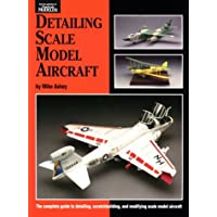 Detailing Scale Model Aircraft (Scale Modeling Handbook)