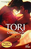 Wicked (Blaze) (0263844536) by TORI CARRINGTON