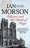 Falconer and the Death of Kings (William Falconer) (1847513107) by Morson, Ian