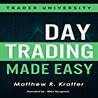 Day Trading Made Easy: A Simple Strategy for Day Trading Stocks Hörbuch von Matthew R. Kratter Gesprochen von: Mike Norgaard