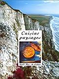"""Afficher """"Cuisine et paysages, Nord-Pas-de-Calais"""""""