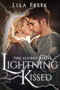 Lightning Kissed by Lila Felix ebook deal