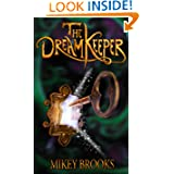 The Dream Keeper by Mikey Brooks