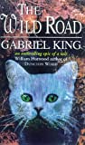 Gabriel King The Wild Road