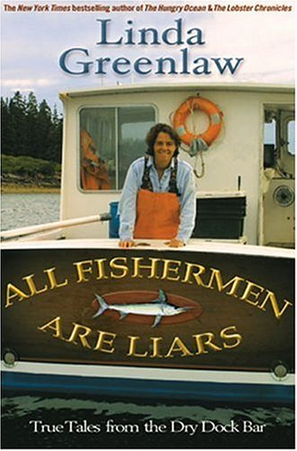 Image for All Fisherman are Liars: True Adventures at Sea