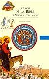 echange, troc Jacques Musset, Christine Adam - Le Livre de la Bible : le Nouveau Testament