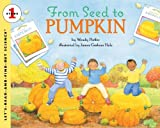 img - for From Seed To Pumpkin (Turtleback School & Library Binding Edition) (Let's-Read-and-Find-Out Science, Stage 1) book / textbook / text book