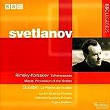 リムスキー=コルサコフ:シェエラザード/スクリャービン:法悦の詩(ロンドン響/ソビエト国立響/スヴェトラーノフ)(1968, 1978)