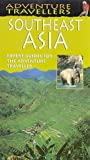 Adventure Travellers South East Asia (AA Adventure Travellers) (0749523212) by Hart, Sam